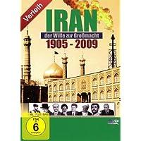 Iran - Der Wille zur Großmacht