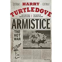 Armistice: The Hot War (Hot War, The, Band 3)