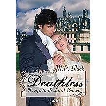 DEATHLESS - IL SEGRETO DI LORD BROWN (Dri Editore)
