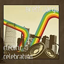 Electric Celebration by Brett Vargo