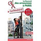 Guide du Routard des Amoureux à Paris 2017