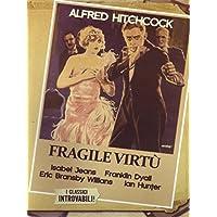 Fragile virtù