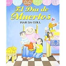 El Dia de Muertos (Day of the Dead) (1 Paperback/1 CD)
