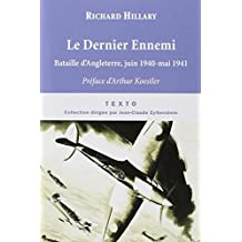 Le Dernier Ennemi : Bataille d'Angleterre, juin 1940-mai 1941