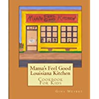 Mama's Feel Good Louisiana Style Kitchen (English