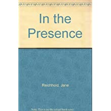 In the Presence