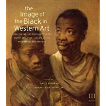 Image of the Black in Western Art, Volume III: From the 34;34;Age of Discovery34;34; to the Age of Abolition, Part 1: Artists of the Renaissance and Baroque: 3