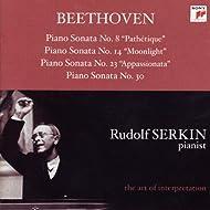 "Beethoven: Piano Sonatas No. 8 ""Pathétique""; No. 14 ""Moonlight""; No. 23 ""Appassionata"" & No. 30 [Rudolf Serkin - The Art of Interpretation]"