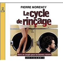Le cycle de rinçage : 2 CD audio