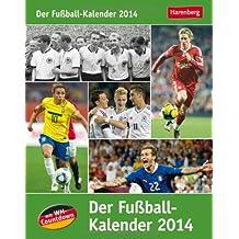 Der Fussball-Kalender 2014: Mit WM-Countdown