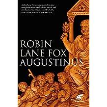 Augustinus: Bekenntnisse und Bekehrungen im Leben eines antiken Menschen