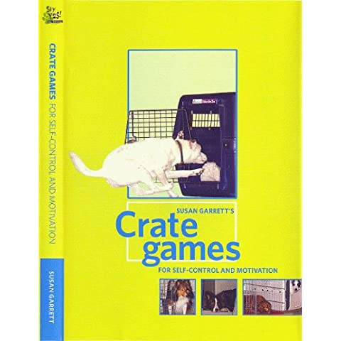 Susan Garrett's Crate Games for Self-Control and (Crate & Barrel Water)