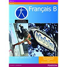 Pearson Baccalaureate Français B student book for the IB Diploma
