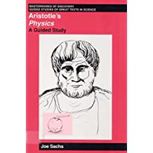 Aristotle's Physics: A Guided Study (Masterworks of Discovery)