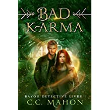 Bad Karma (Bayou Détective t. 1)