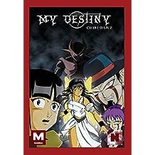 My destiny: Tome 1