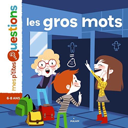 """<a href=""""/node/15608"""">Les gros mots</a>"""