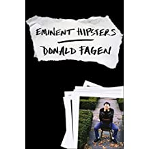 Eminent Hipsters by Donald Fagen (2013-10-22)