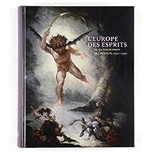 L'Europe des Esprits ou la fascination de l'occulte. 1750-1950