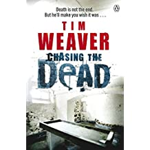 Chasing the Dead by Tim Weaver (7-Jul-2011) Paperback