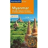 POLYGLOTT on tour Reiseführer Myanmar: Mit großer Faltkarte, 80 Stickern und individueller App