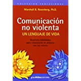 Comunicación no violenta: un lenguaje de vida