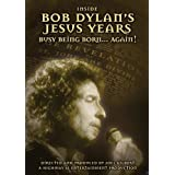 Bob DYLAN - Inside The Jesus Years - Busy Being Born... Again !