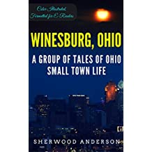 Winesburg, Ohio: Color Illustrated, Formatted for E-Readers (Unabridged Version) (English Edition)