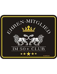 Rahmenlos® Fun Schild Geburtstag - Ehrenmitglied im 50+ Club