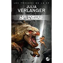 Trésors de la S-F – Intégrale Julia Verlanger, tome 4 : Les Portes de la Magie