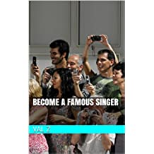 Become A Famous Singer (English Edition)