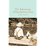The Adventures of Huckleberry Finn (Macmillan Collector's Library Book 127) (English Edition)