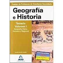Cuerpo de profesores de enseñanza secundaria. Geografía e historia. Temario. Volumen i.Geografía física, humana y regional (Profesores Eso - Fp 2012)