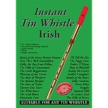 Instant Tin Whistle: Irish
