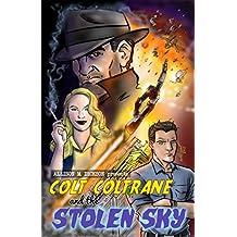 Colt Coltrane and the Stolen Sky (The Colt Coltrane Series Book 3)