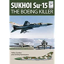 "Flight Craft 5: Sukhoi Su-15: The 'Boeing Killer"""