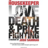 The Housekeeper: Love, Death, & Prizefighting