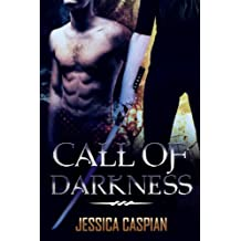 Call of Darkness (An Action Adventure Paranormal Shifter Vampire Romance) (English Edition)