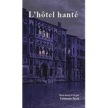 L'Hôtel Hanté ( 1 CD MP3 )
