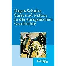 Staat und Nation in der europäischen Geschichte.