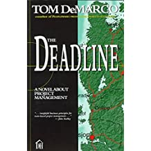[The Deadline: A Novel About Project Management] (By: Tom DeMarco) [published: July, 1997]