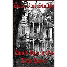Don't Knock on That Door!