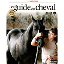 Jappeloup - Le guide du cheval