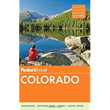 Fodor's Colorado (Travel Guide, Band 11)