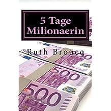5 Tage Millionaerin