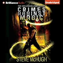 Crimes Against Magic: The Hellequin Chronicles, Book 1