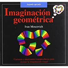 Imaginacion geometrica (Jugando aprendo/ Playing to Learn)