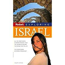 Fodor's Exploring Israel, 4th Edition (Exploring Guides, Band 4)
