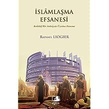 Islamlasma Efsanesi