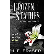Frozen Statues, Perdition Games (English Edition)